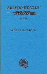 Austin Healey driver's handbook 3000 Mark III